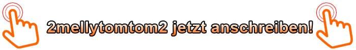 2mellytomtom2 Anschreiben